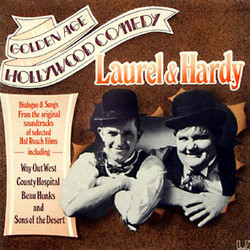 The Golden Age of Hollywood Comedy - Laurel and Hardy Soundtrack  (Various Artists) - Car�tula