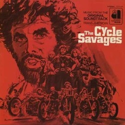 The Cycle Savages Soundtrack (Various Artists) - Car�tula