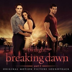 The Twilight Saga: Breaking Dawn - Part 1 Soundtrack (Various Artists) - Car�tula
