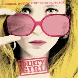 Dirty Girl Soundtrack (Various Artists) - Car�tula