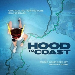 Hood to Coast Soundtrack (Nathan Barr) - Car�tula