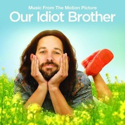 Our Idiot Brother Soundtrack (Various Artists, Eric D. Johnson, Nathan Larson) - Car�tula