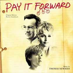 Pay It Forward Soundtrack (Thomas Newman) - Car�tula