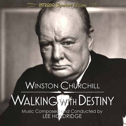 Winston Churchill: Walking with Destiny Soundtrack (Lee Holdridge) - Car�tula