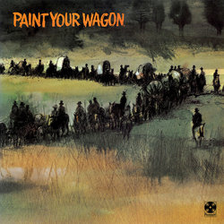 Paint Your Wagon Soundtrack  (Frederick Loewe) - Car�tula