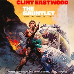 The Gauntlet Soundtrack (Jerry Fielding) - Car�tula