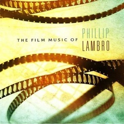 The Film Music of Phillip Lambro Soundtrack (Phillip Lambro) - Car�tula