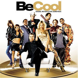 Be Cool Soundtrack (Various Artists, John Powell) - Car�tula