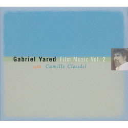 Gabriel Yared Film Music Vol.2: Camille Claudel Soundtrack (Gabriel Yared) - Car�tula