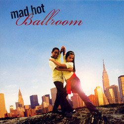 Mad Hot Ballroom Soundtrack (Various Artists) - Car�tula