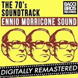 The 70's Soundtrack - Ennio Morricone Sound - Vol. 1