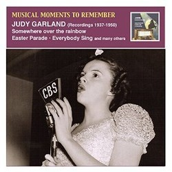 Musical Moments to Remember: Judy Garland, Somewhere over the Rainbow