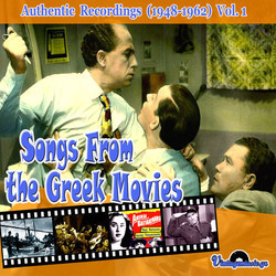 Songs from the Greek Movies: 1948 - 1962, Vol.1