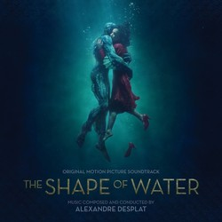 La Forme de l'eau (The Shape of Water)