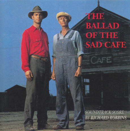 film music site the ballad of the sad cafe soundtrack