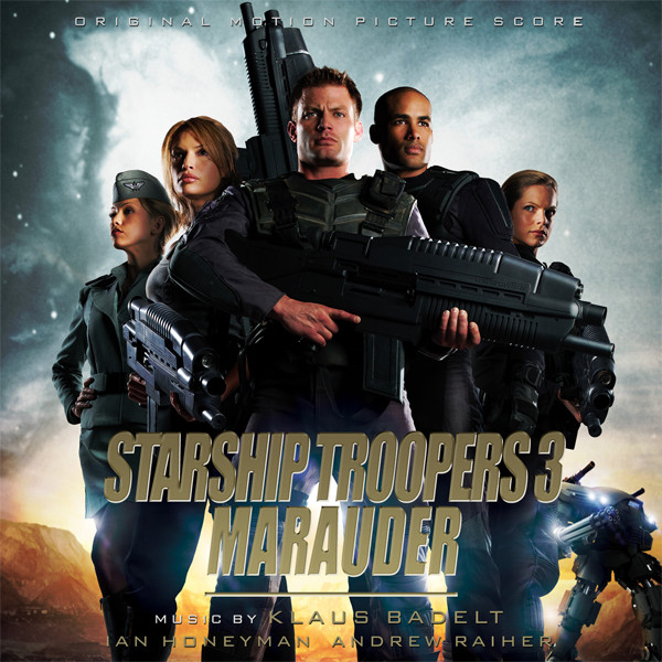 Film music site starship troopers 3 marauder soundtrack klaus