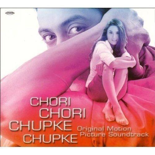 Chori Chori Chupke Kaise Janiya New Song Download: Chori Chori Chupke Chupke Soundtrack