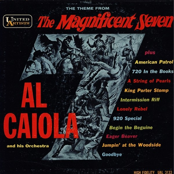 film music site the magnificent seven soundtrack various artists al caiola united artists. Black Bedroom Furniture Sets. Home Design Ideas