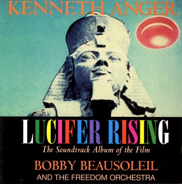 Lucifer Rising: Lucifer Rising Soundtrack (Bobby