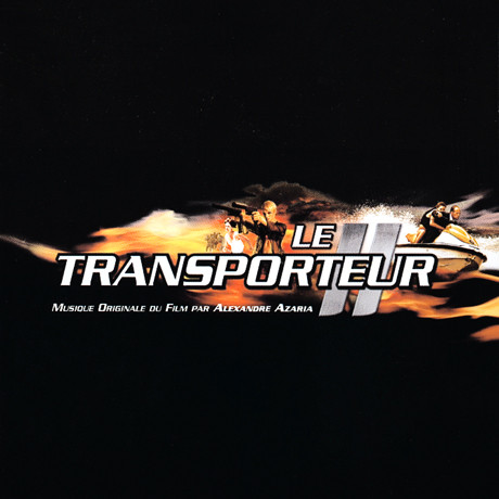 film music site le transporteur ii soundtrack alexandre azaria recall music for films 2005. Black Bedroom Furniture Sets. Home Design Ideas