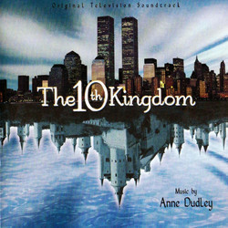 The 10th Kingdom 聲帶 (Anne Dudley) - CD封面