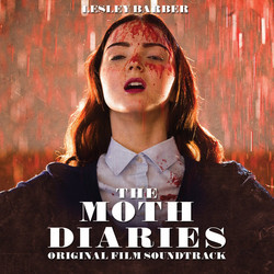 The Moth Diaries Soundtrack (Lesley Barber) - CD cover