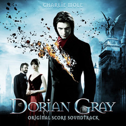 Dorian Gray Soundtrack (Charlie Mole) - CD cover