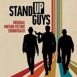 Stand Up Guys Soundtrack (Various Artists, Lyle Workman) - CD cover