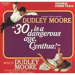 30 Is a Dangerous Age, Cynthia! 聲帶 (Dudley Moore) - CD封面