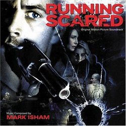 Running Scared Soundtrack (Mark Isham) - CD cover