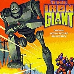 The Iron Giant Soundtrack (Various Artists, Michael Kamen) - CD cover