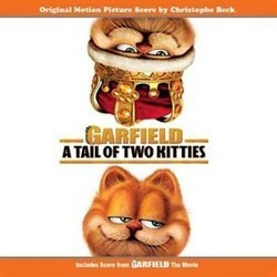 Garfield: A Tale of Two Kitties Soundtrack (Christophe Beck) - CD cover