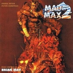 Mad Max 2 Soundtrack (Brian May) - CD cover
