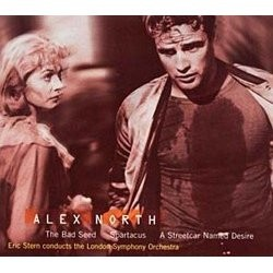 Alex North: The Bad Seed / Spartacus / A Streetcar Named Desire Soundtrack (Alex North) - CD cover