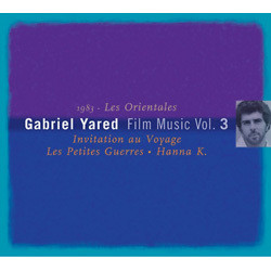 Gabriel Yared Film Music Vol.3: Les Orientales Soundtrack (Gabriel Yared) - Carátula