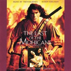 The Last of the Mohicans Soundtrack (Randy Edelman, Trevor Jones) - CD-Cover