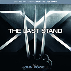 X-Men: The Last Stand Soundtrack (John Powell) - CD cover