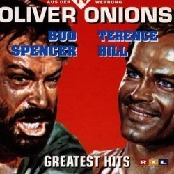 Oliver Onions - Bud Spencer & Terence Hill - Greatest Hits Soundtrack (Guido De Angelis, Maurizio De Angelis, Oliver Onions ) - CD cover