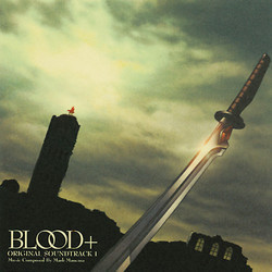 Blood+ Soundtrack (Mark Mancina) - CD cover