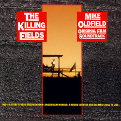 The Killing Fields 声带 (Mike Oldfield) - CD封面