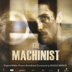 The Machinist Soundtrack (Roque Baños) - Carátula