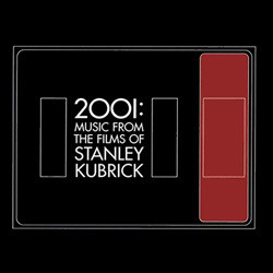 2001: Music From the Films of Stanley Kubrick Soundtrack (Various Artists) - Carátula