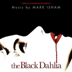 The Black Dahlia Soundtrack (Mark Isham) - Carátula
