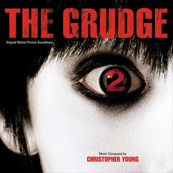 The Grudge 2 Soundtrack (Christopher Young) - Carátula