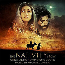 The Nativity Story Soundtrack (Mychael Danna) - CD cover