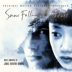 Snow Falling on Cedars 声带 (James Newton Howard) - CD封面