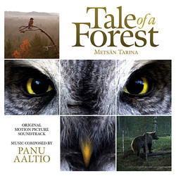Tale of a Forest Soundtrack (Panu Aaltio) - CD cover