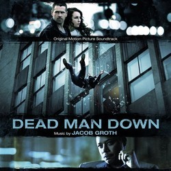 Dead Man Down Soundtrack (Jacob Groth) - CD cover