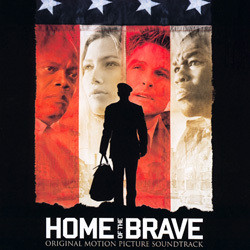 Home of the Brave Soundtrack (Stephen Endelman) - Carátula