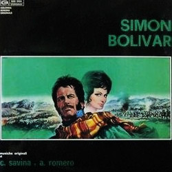 Simon Bolívar Soundtrack (Aldemaro Romero, Carlo Savina) - CD cover
